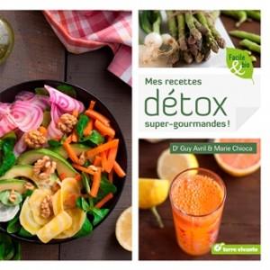 Mes recettes détox super gourmandes !, Marie Chioca et Guy Avril (Terre Vivante, 120 pages).